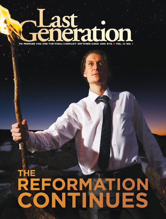 Last Generation Magazine - The Reformation Continues