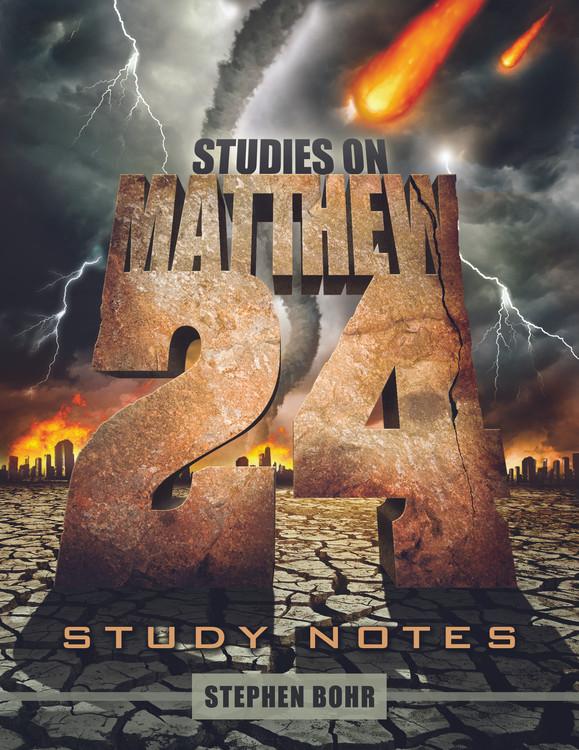 Studies on Matthew 24 -  PDF Download