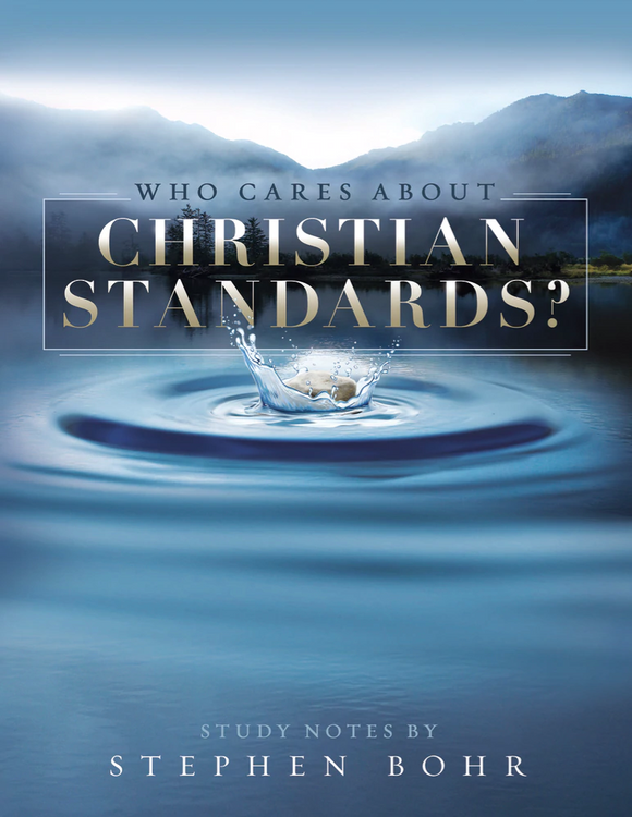 Who Cares About Christian Standards