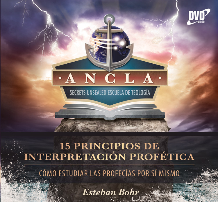 15 Principios de Interpretación: Cómo Estudiar las Profecías Por Sí Mismo