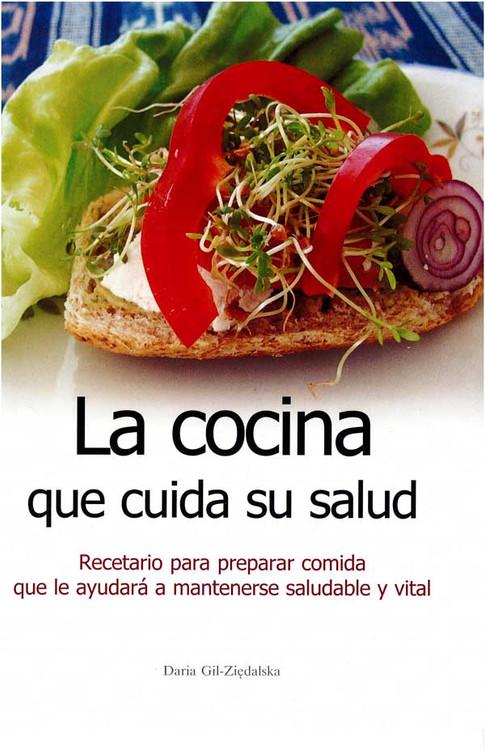 La Cocina Que Cuida Su Salud