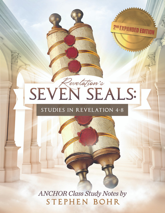 Revelation's Seven Seals: Studies in Revelation 4-8 - 2nd Expanded Edition