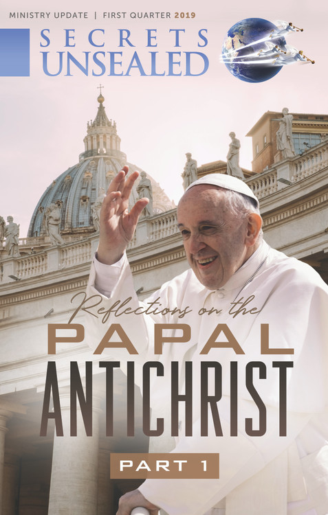 Reflections on the Papal Antichrist Part 1 Newsletter