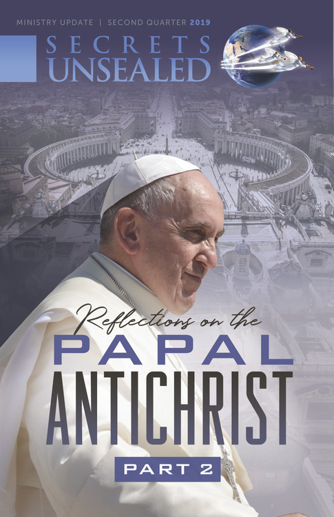 Reflections on the Papal Antichrist Part 2 Newsletter
