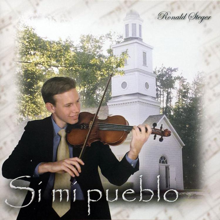 Ronald Steger, Si Mi Pueblo - Music CD