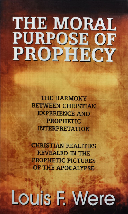The Moral Purpose of Prophecy - Book