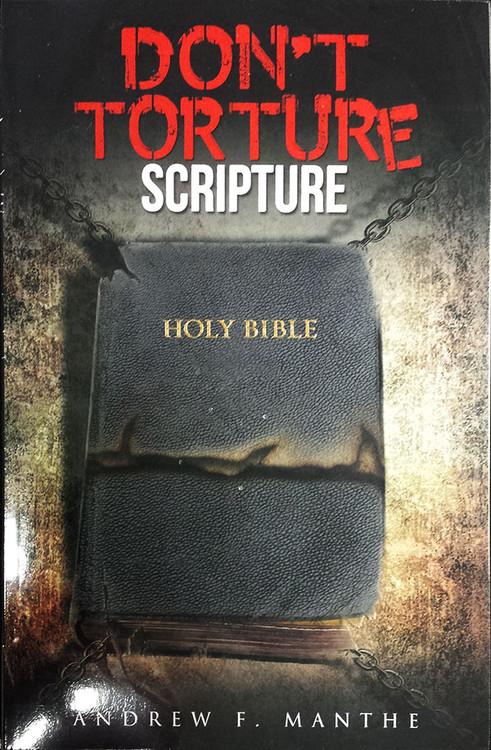 Don't Torture Scripture