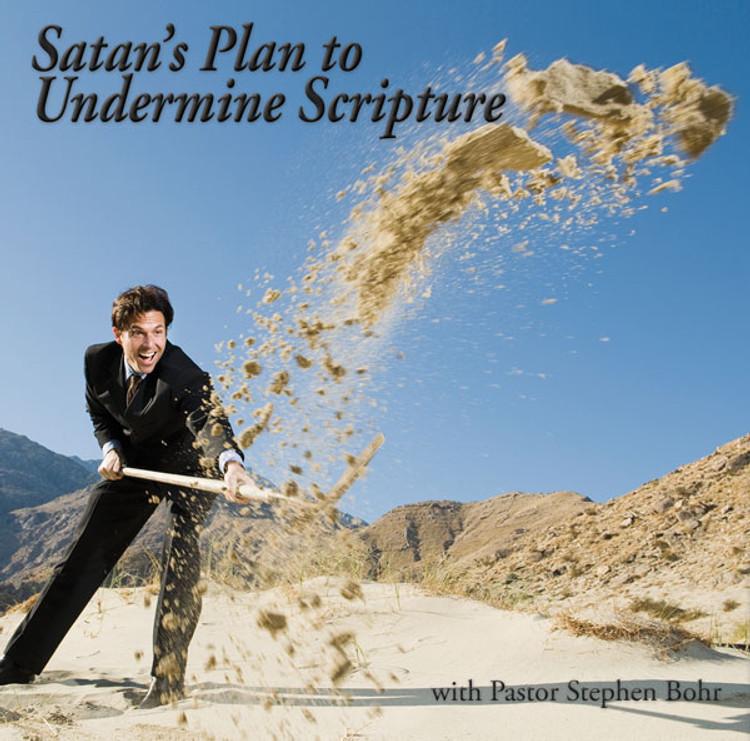 Satan's Plan to Undermine Scripture - DVD Set
