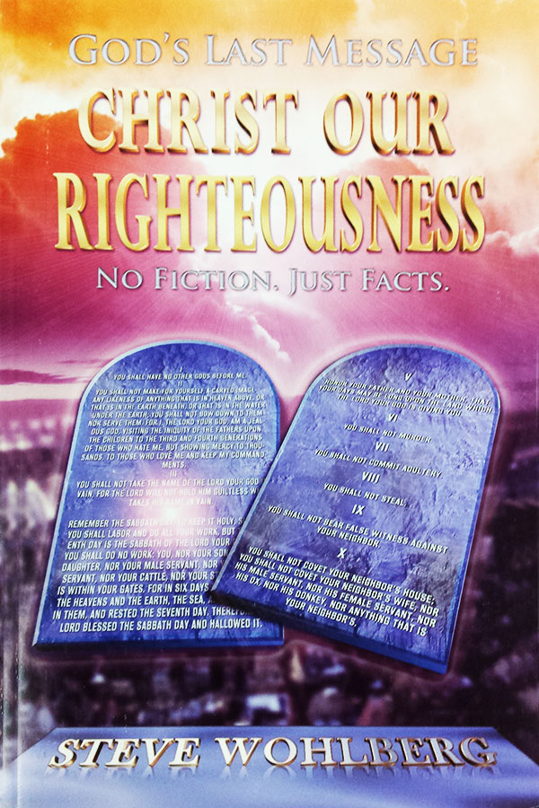 God's Last Message, Christ Our Righeousness - Book