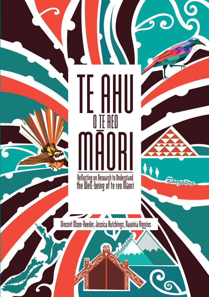 Te Ahu o te reo Māori: Reflecting on Research to Understand the Well-being of te reo Māori