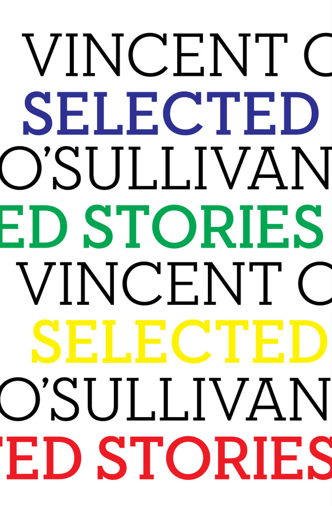 Selected Stories: Vincent O'Sullivan