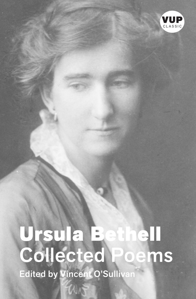 Collected Poems: Ursula Bethell | VUP Classic