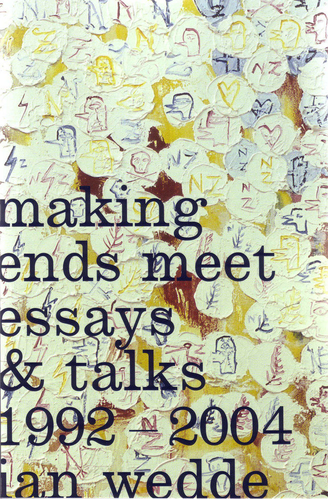 Making Ends Meet: Essays and Talks 1992–2004