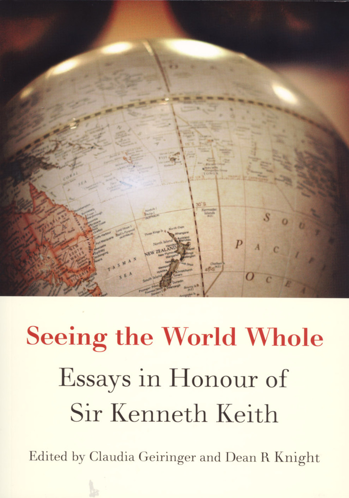 Seeing the World Whole: Essays in Honour of Sir Kenneth Keith