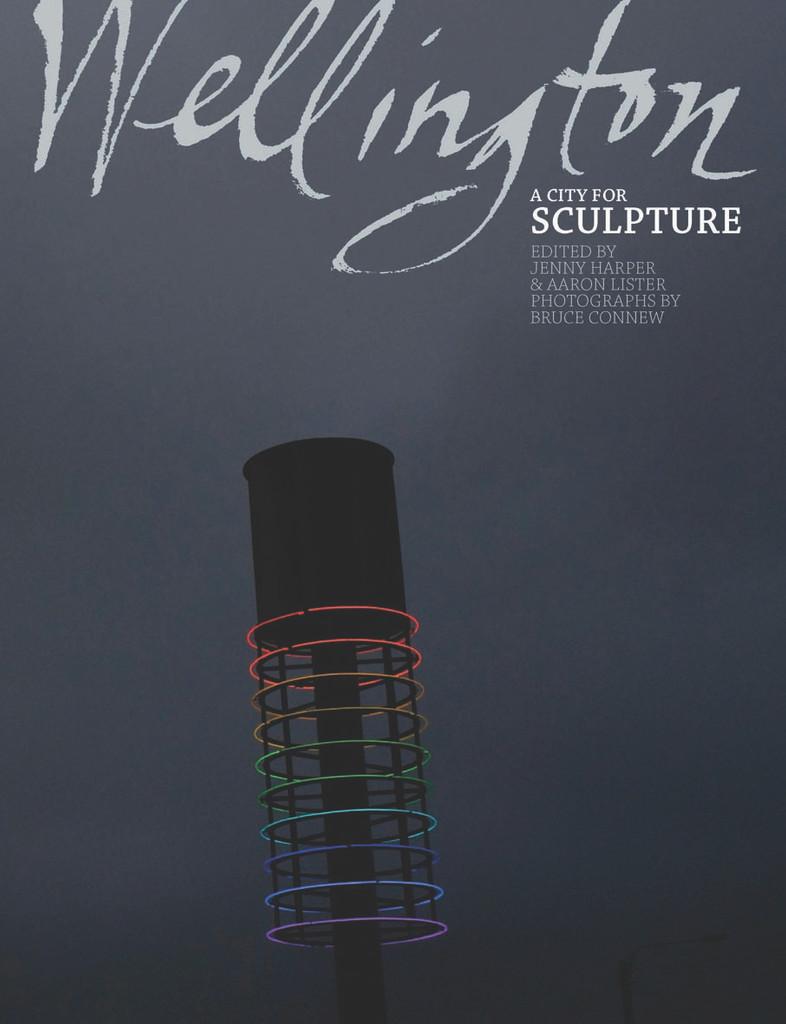 Wellington, A City for Sculpture
