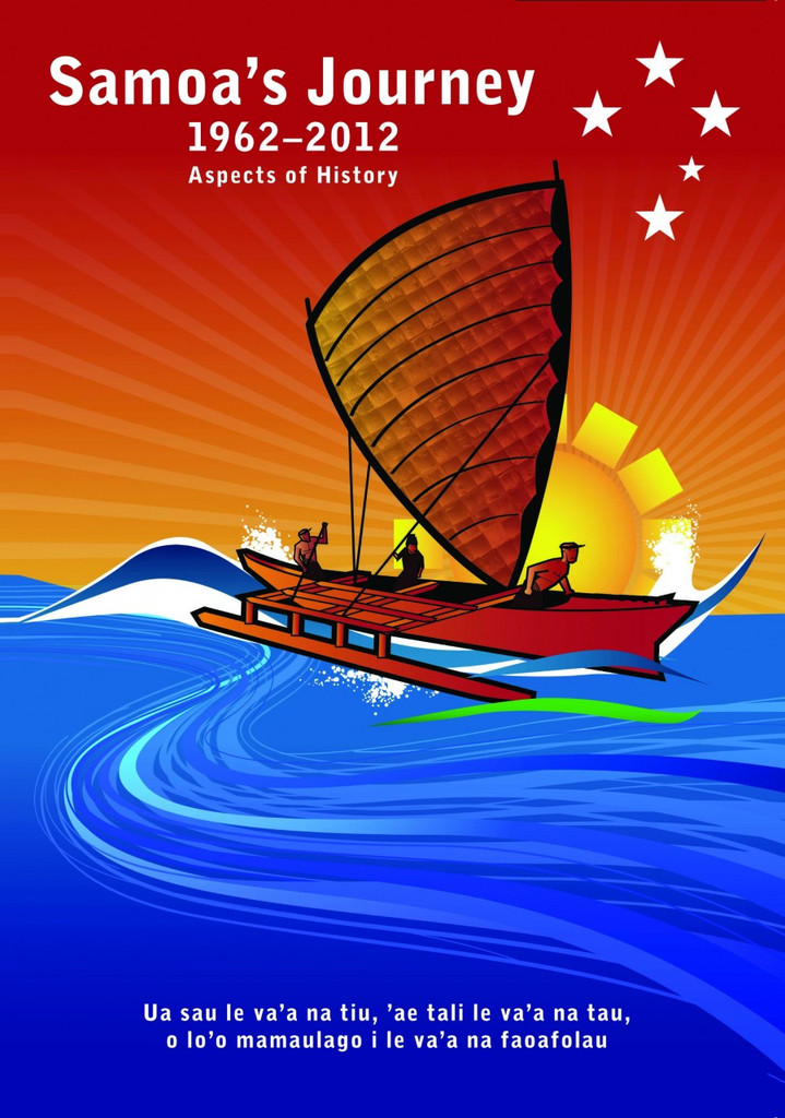 Samoa's Journey 1962-2012: Aspects of History
