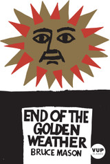 The End of the Golden Weather | VUP Classic