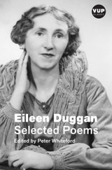 Selected Poems: Eileen Duggan | VUP Classic