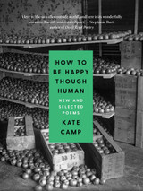 How to Be Happy Though Human: New and Selected Poems