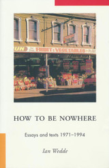 How to be Nowhere: Essays