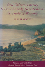 Oral Culture, Literacy and Print in Early New Zealand