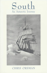 South: An Antarctic Journey