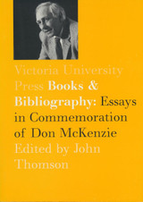 Books and Bibliography: Essays in Commemoration of Don McKenzie