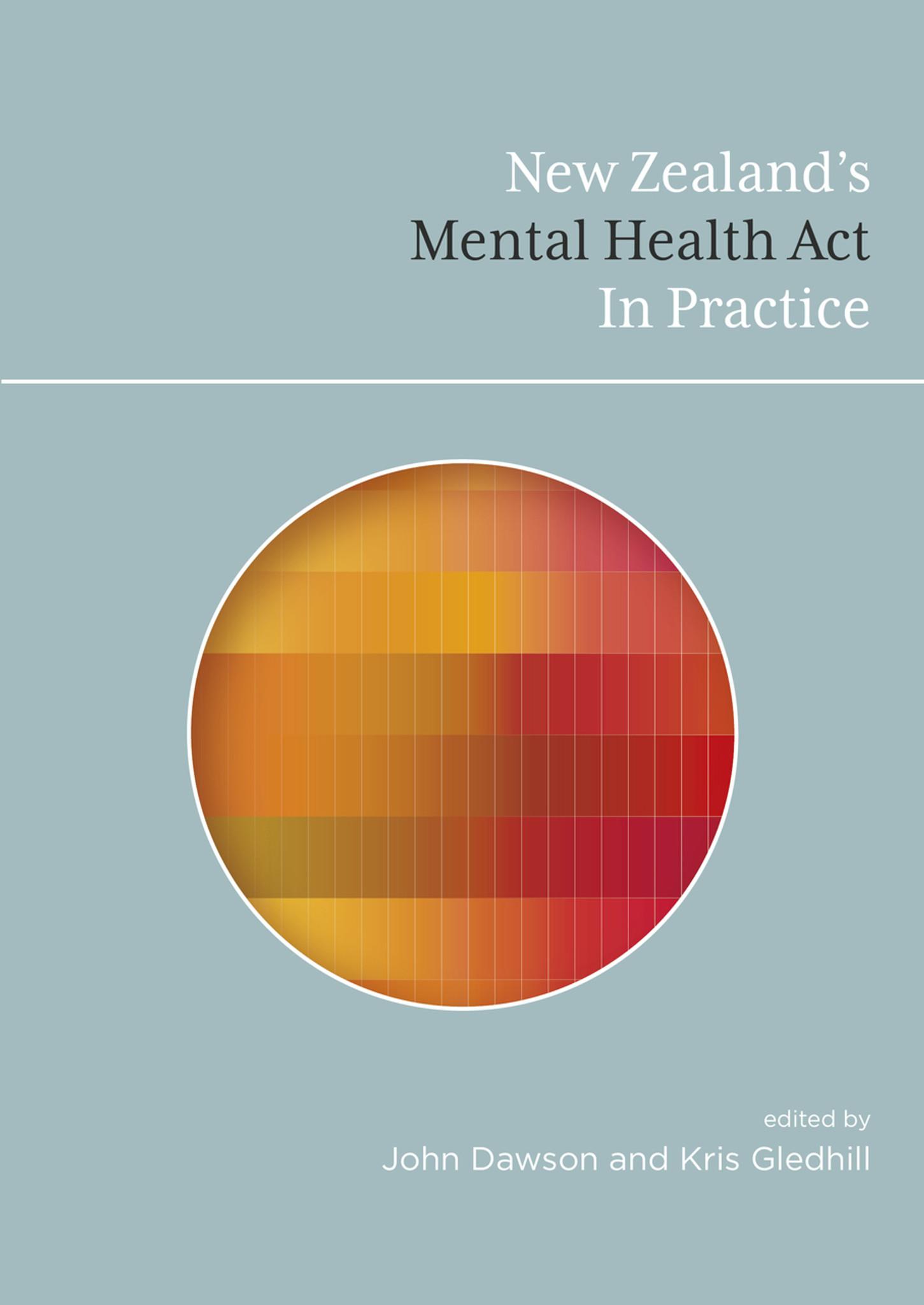 New Zealand S Mental Health Act In Practice Victoria University Press