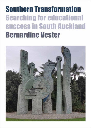 Southern Transformation:  Searching for Educational  Success in South Auckland