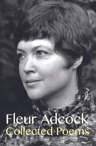 Collected Poems: Fleur Adcock