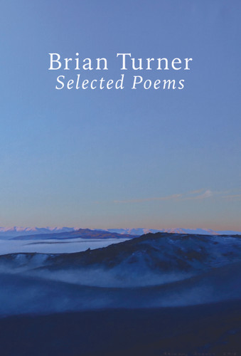 Selected Poems: Brian Turner