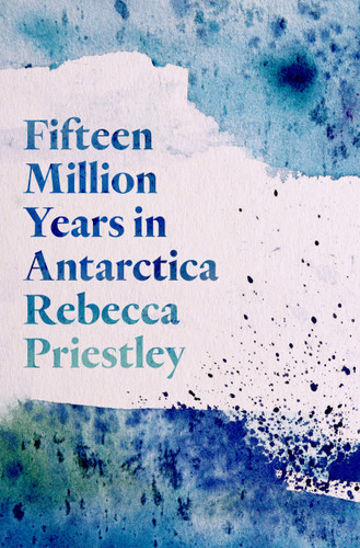 Fifteen Million Years in Antarctica