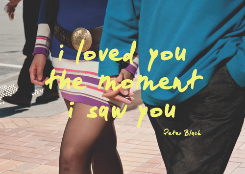 I Loved You the Moment I Saw You