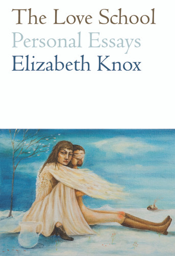 The Love School: Personal Essays
