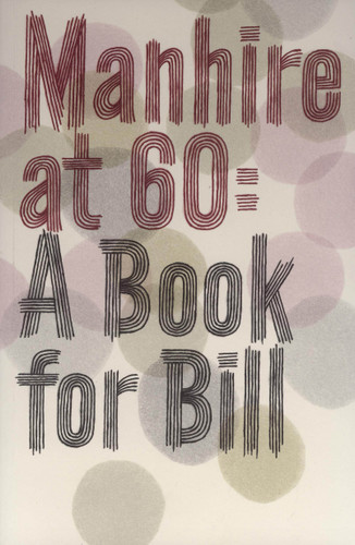 Manhire at 60: A Book For Bill