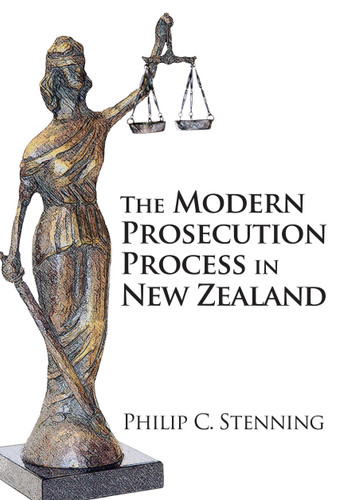 The Modern Prosecution Process in New Zealand