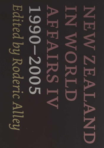 New Zealand in World Affairs IV 1990–2005