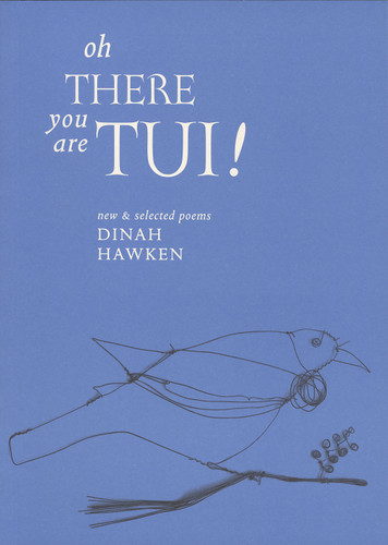 Oh There You Are Tui! New and Selected Poems