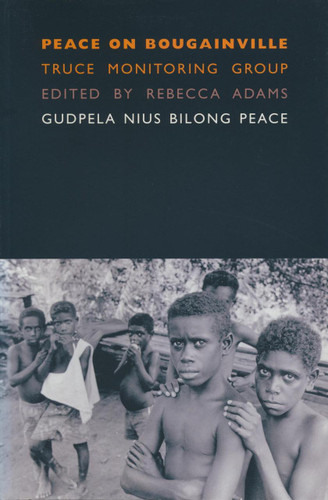 Peace on Bougainville-Truce Monitoring Group: Gudpela Nius Bilong Peace