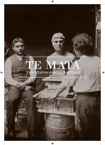 Te Mata: The Ethnological Portrait