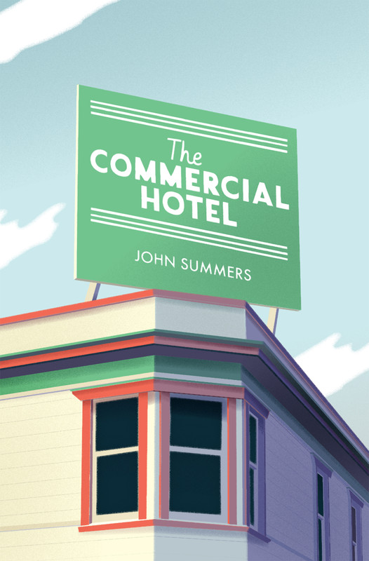 'Like a quiet dad but one with incredible communicative powers': Launching The Commercial Hotel by John Summers