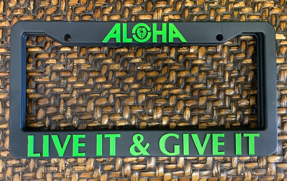 Live It Give It License Plate Cover