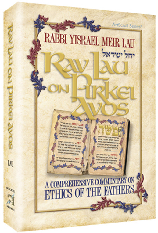 Rav Lau on Pirkei Avos - volume 1