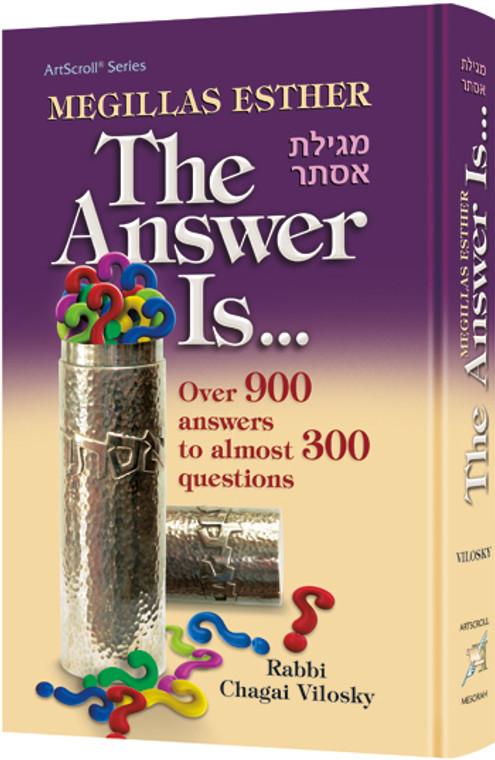 The Answer Is  Megilas Esther