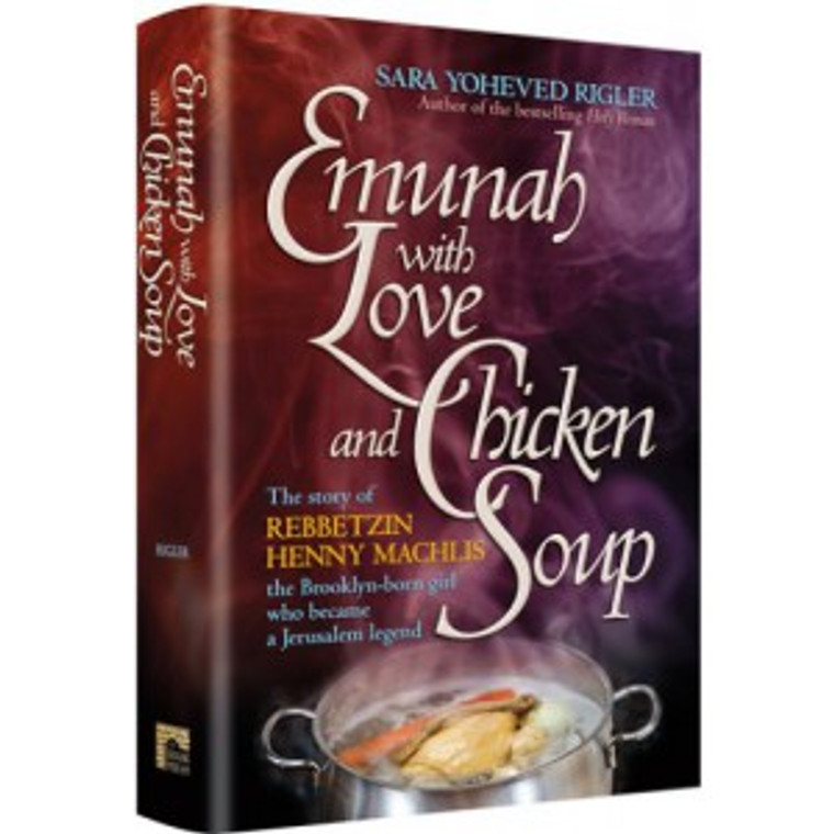Emunah with Love & Chicken Soup