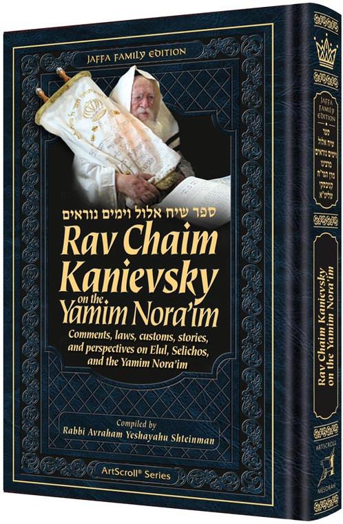 Rav Chaim Kanievsky on Yamim Noraim