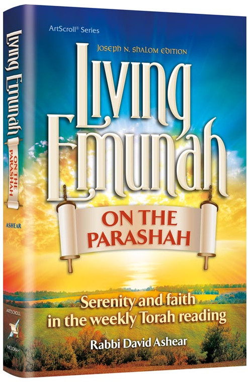 Living Emunah on the Parsha