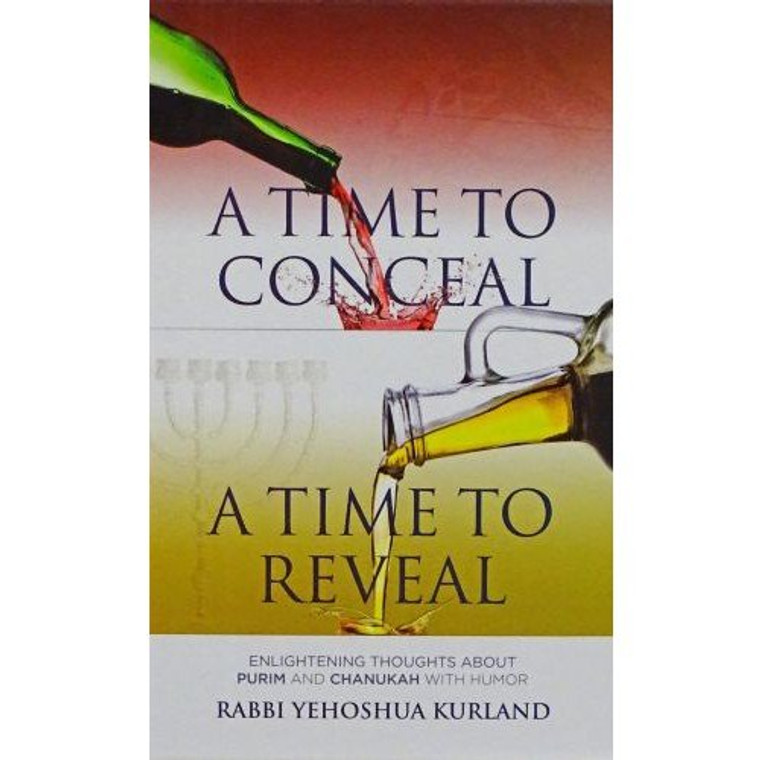 A Time to Conceal, a Time to Reveal