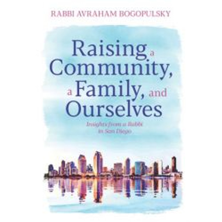 Raising a Community, a Family, and Ourselves