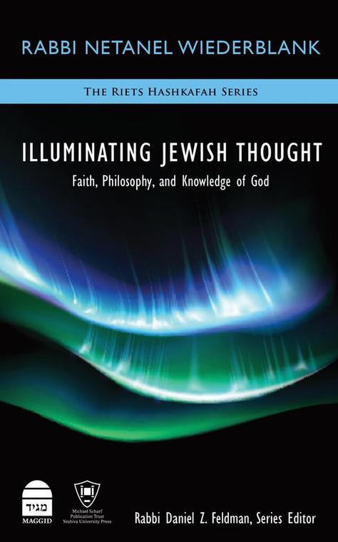 Illuminating Jewish Thought volume 1